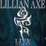Lillian Axe – Live 2002
