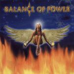 Balance Of Power – Perfect Balance