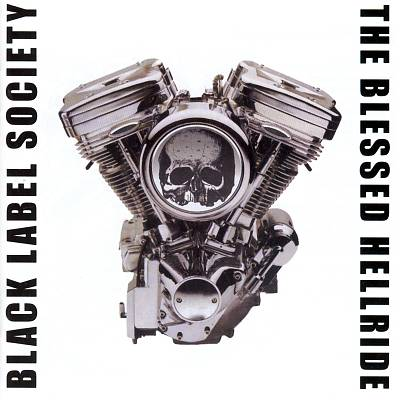 Black Label Society – The Blessed Hellride