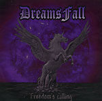 Dreams Fall – Freedom's Calling