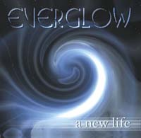 EVERGLOW – A New Life