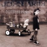 JOHN ARCH – A Twist Of Fate
