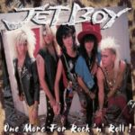 Jetboy – One More For Rock And Roll
