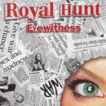 Royal Hunt – Eyewitness