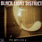 The Gathering – Black Light District