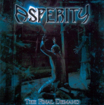 Asperity – The Final Demand