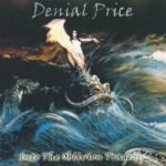 Denial Price – Into The Oblivion Tragedy